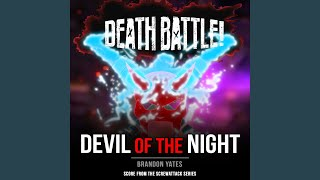 Death Battle: Devil of the Night (From the ScrewAttack Series)