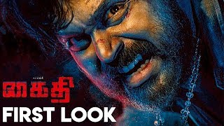 Thalapathy 64 Director's Upcoming Movie Kaithi First Look