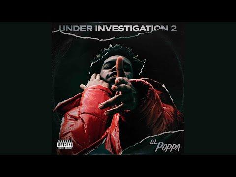 Lil Poppa - Chances feat. NoCap (Under Investigation 2)