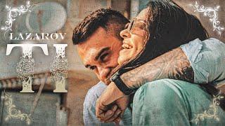 LAZAROV - Ti (OFFICIAL MUSIC VIDEO)