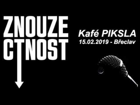 Znouzectnost - Piksla Břeclav - 15.2.2019