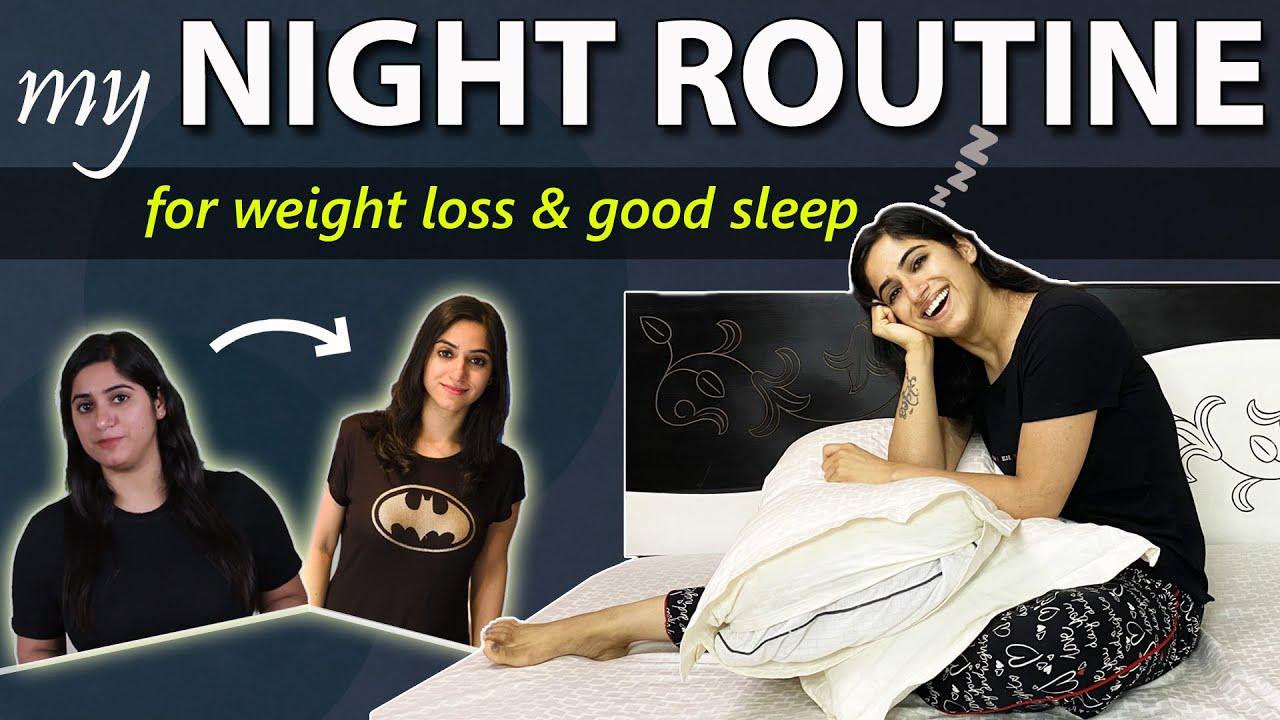 <div>My Night Routine for Weight Loss & Good Sleep | By GunjanShouts</div>