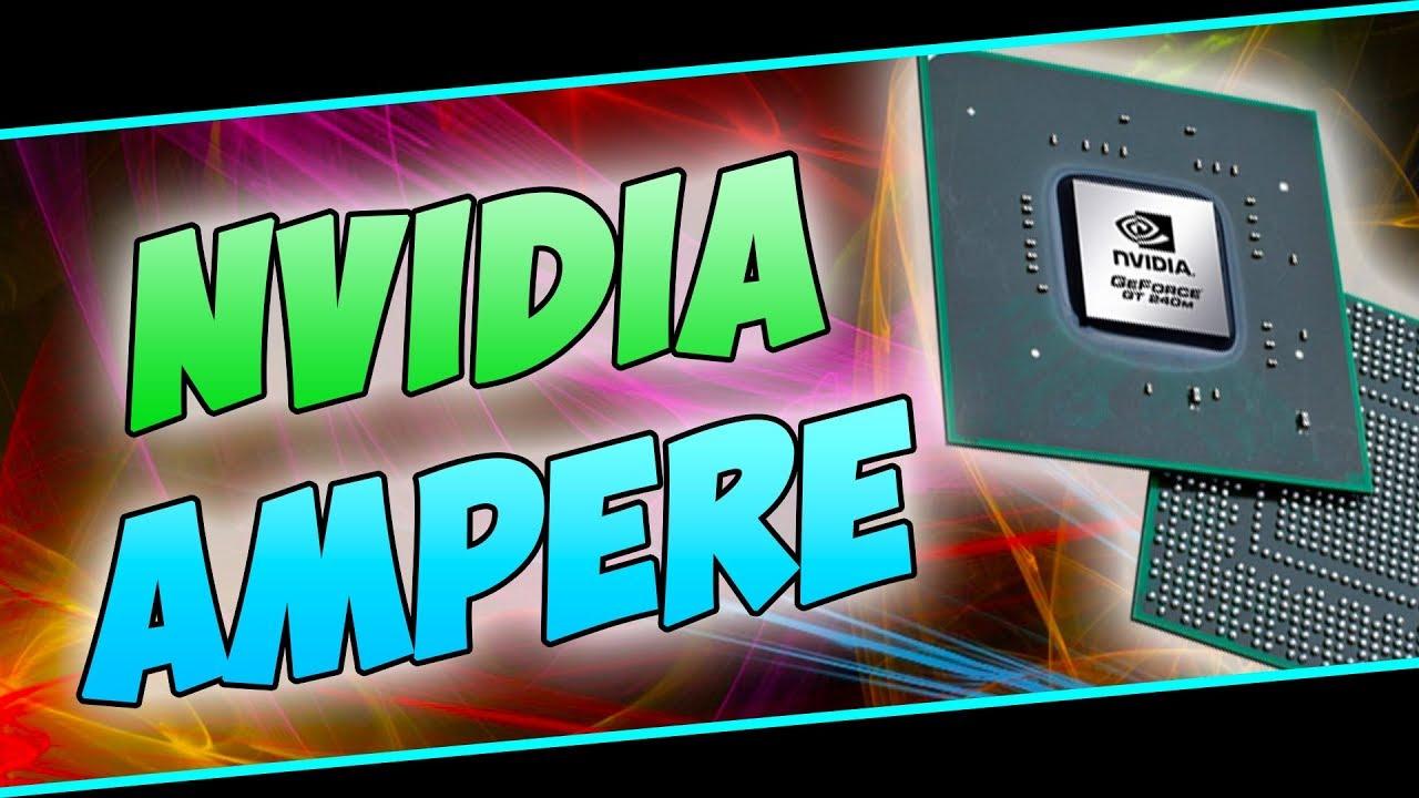 Nvidia AMPERE erscheint 2020 in 7nm!? | Die Antwort auf AMD Navi!