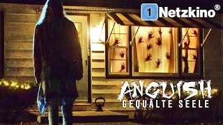 Anguish – Gequälte Seele (Mystery, ganze Horrorfilme auf Deutsch anschauen in voller Länge) *HD*