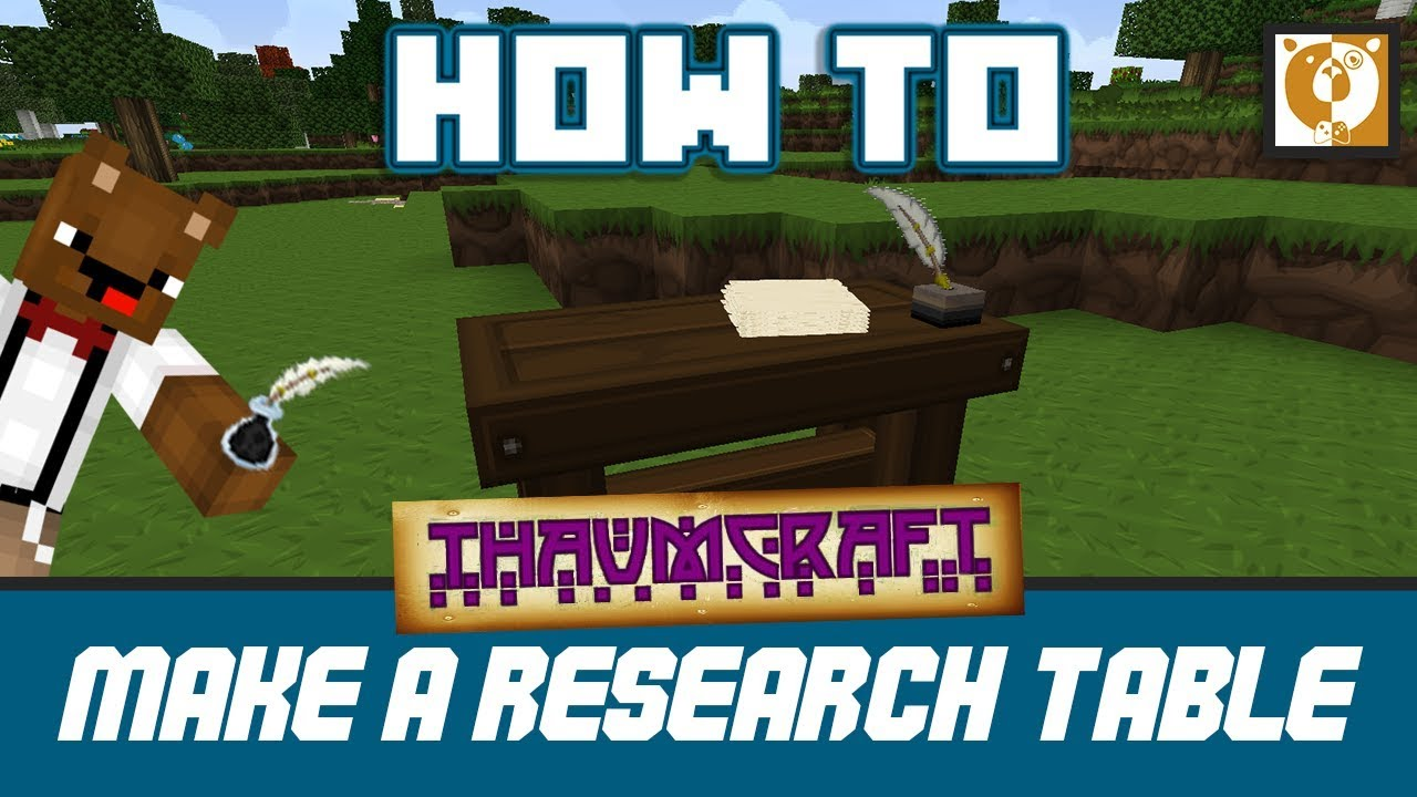 Making a Research Table - Thaumcraft 4 2 Minecraft 1 7 10 - Bear Games How  To