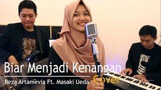 Biar Menjadi Kenangan - Reza Artamevia ft. Masaki Ueda (Cover)