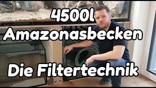 4500l Amazonasbecken - Filtertechnik (#1)