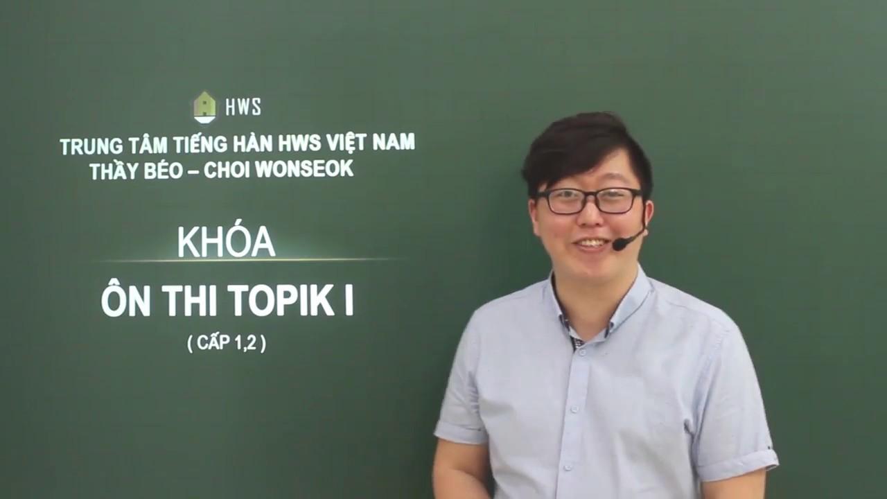 Chứng chỉ Topik là gì, tại sao cần chứng chỉ Topik tiếng Hàn, ôn thi Topik online