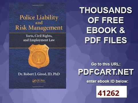 Police Liability And Risk Management Torts Civil Rights And Employment Law