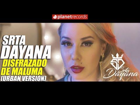 SRTA DAYANA – Disfrazado De Maluma (Reggaeton Version) Cubaton 2018