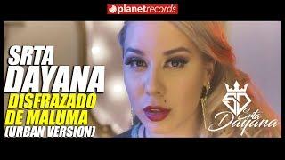 SRTA DAYANA - Disfrazado De Maluma (Reggaeton Version) Cubaton 2018