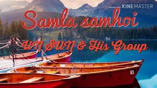UN SUN Sohra ||||Samla samhoi|||| UN SUN MUSIC GROUP