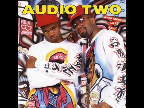 Audio Two - What More Can I Say