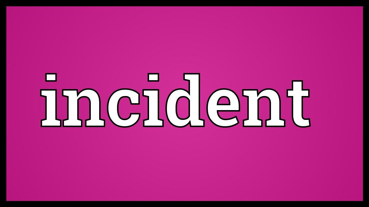 Incident Meaning