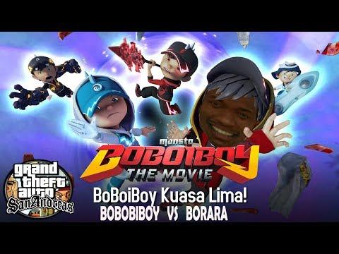 Boboiboy Kuasa 5 VS Borara - GTA LUCU DYOM Boboiboy Part 1-3