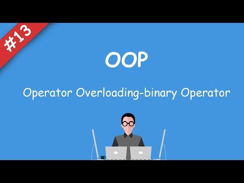 #13 [oop] - Operator Overloading