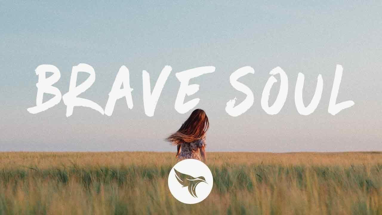 Illenium - Brave Soul (Lyrics) ft. Emma Grace