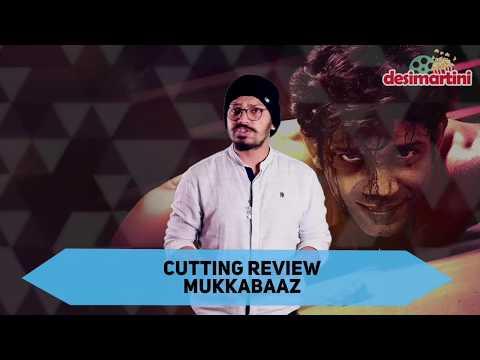 Mukkabaaz | Audience Review | Anurag...