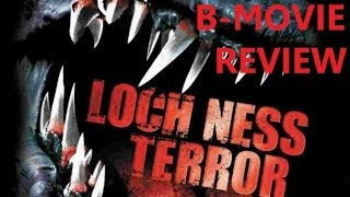 LOCH NESS TERROR (2008 ) aka BEYOND LOCH NESS B-Movie Review