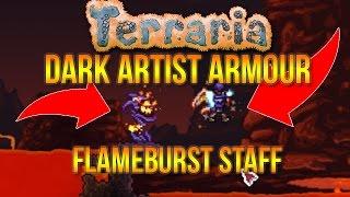 Terraria 1.3.4 | Flameburst Staff &  Dark Artists Armour