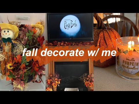 Fall Decorate With Me   Fall Home Decor Ideas   2019