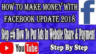 Step #6 How To Put Ads In Website Share & Payment, How to make money with facebook easy update 2018