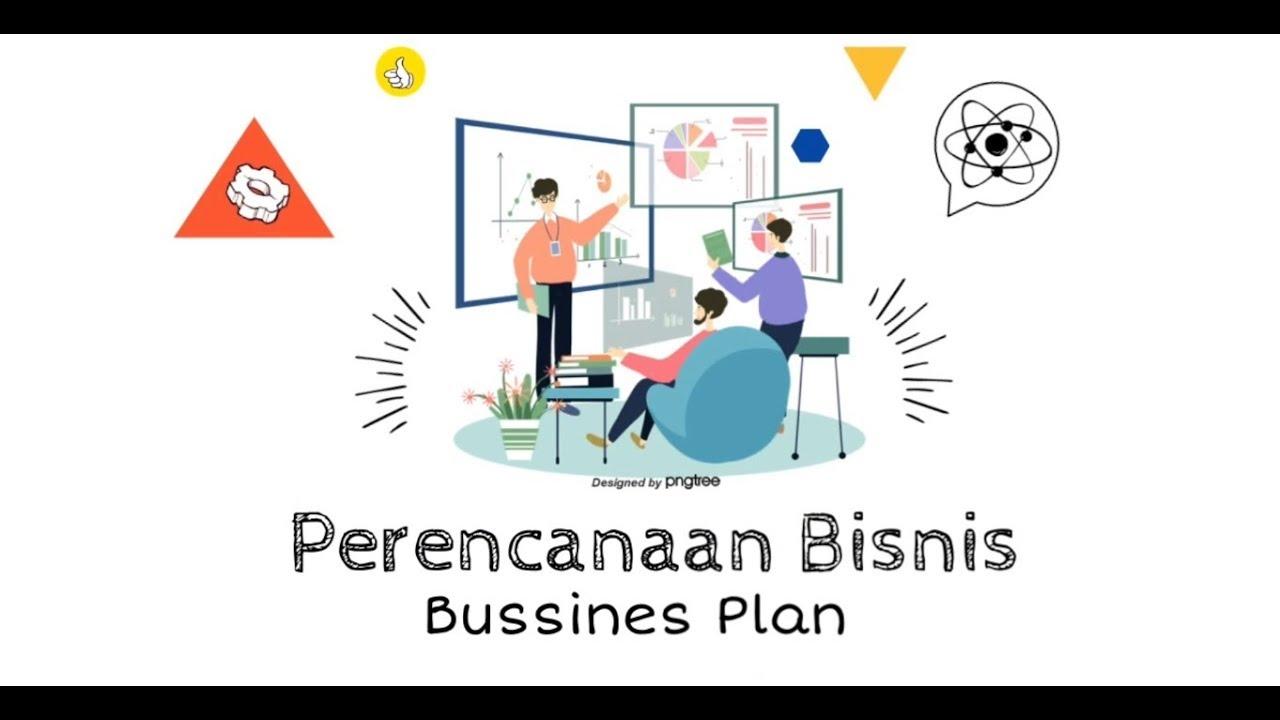 Perencanaan Bisnis (Bisnis Plan) - YouTube