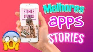 COMO FAZER STORIES LINDOS - Os melhores apps!