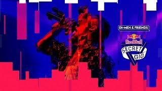 Red Bull Secret Gig Di-Meh & Friends | Fake Love Release Show
