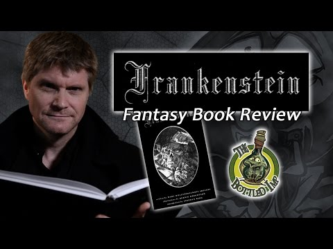 'Frankenstein, Or The Modern Prometheus' by Mary Shelley: Fantasy Book Review