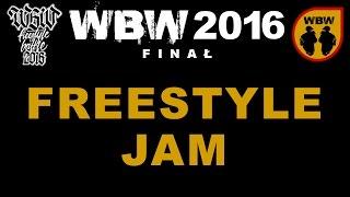 Freestyle Jam # WBW 2016 Finał # freestyle battle