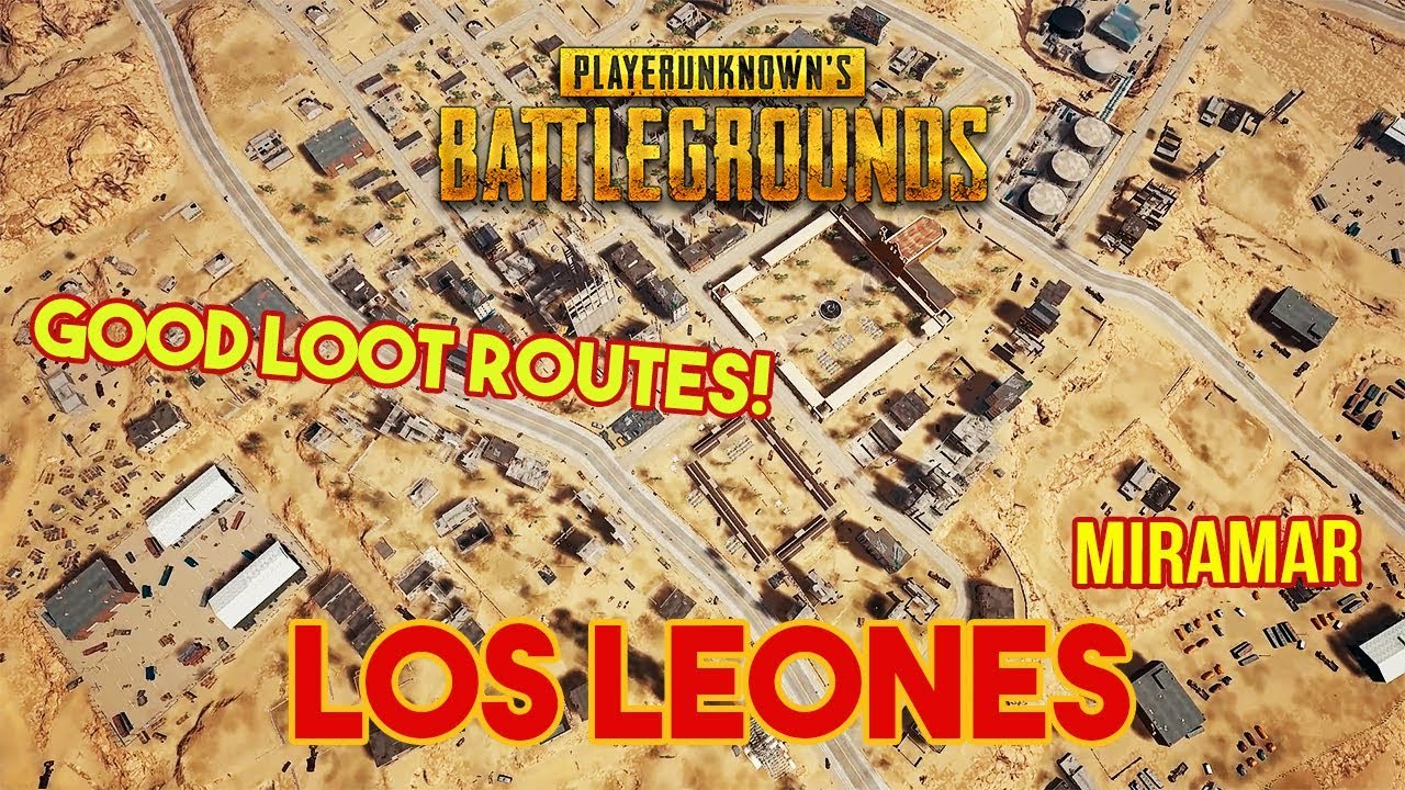 Pubg Los Leones Is My City Miramar Map Good Loot Guide - pubg los leones is my city miramar map good loot guide what routes to take