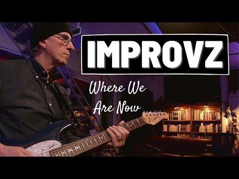 IMPROVZ #5: Where