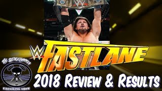 WWE Fastlane 2018 Full Show Review & Results - The SmackDown Live Road to Wrestlemania 34 begins