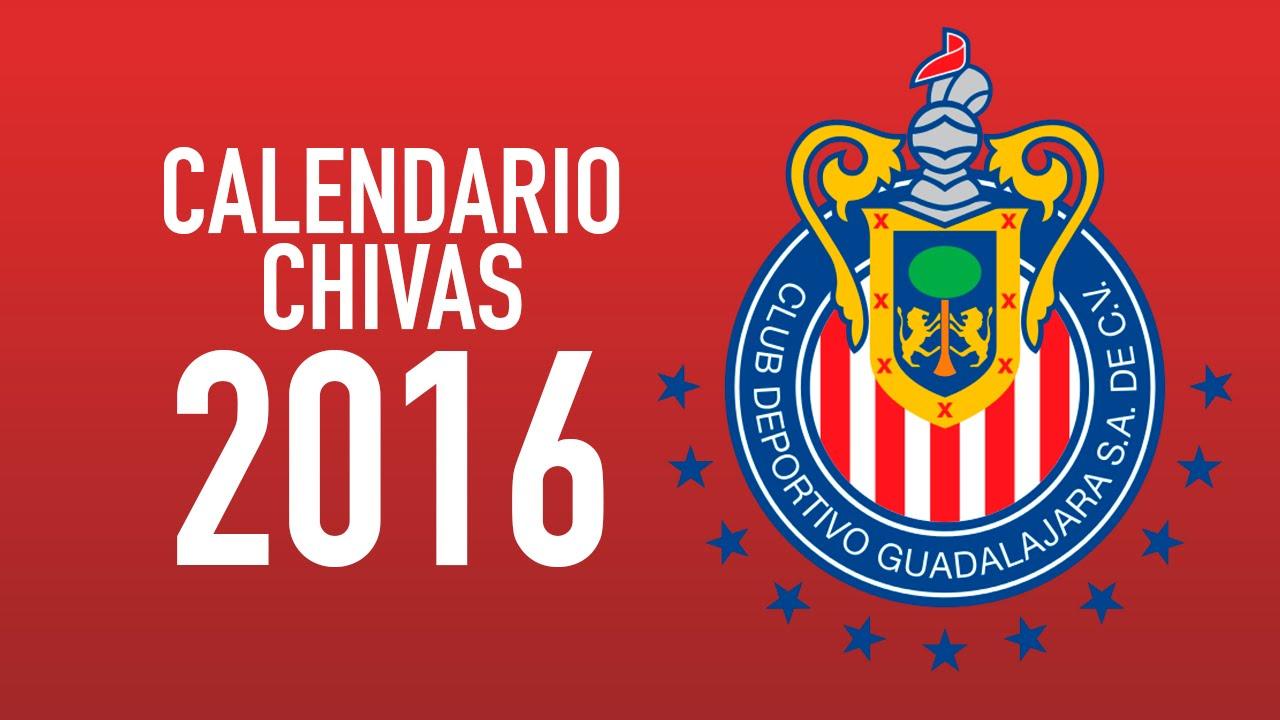 CALENDARIO CHIVAS 2016 - YouTube