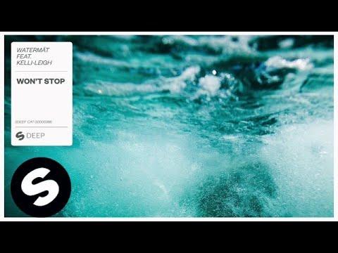 Watermät featuring Kelli-Leigh - Won't Stop