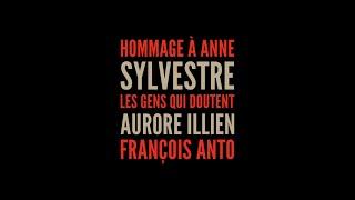 Les gens qui doutent (Anne Sylvestre), version interprétée par Aurore Illien et François Anto