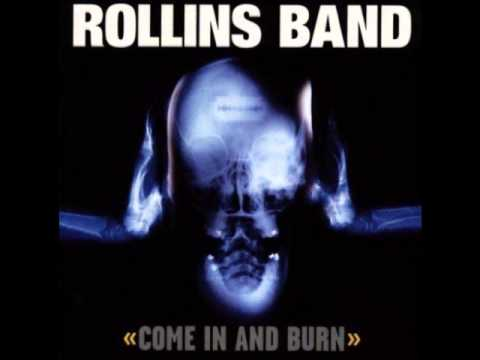Rollins Band - Come In And Burn [Full Album/HQ]
