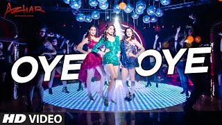 OYE OYE  Video Song | Azhar | Emraan Hashmi, Nargis Fakhri, Prachi Desai DJ Chetas | T-Series(Click to SHARE on FB - http://bit.ly/OyeOyeSong Presenting Oye Oye Video song from upcoming movie Azhar starring Emraan Hashmi, Nargis Fakhri, Prachi ..., 2016-04-22T08:30:00.000Z)