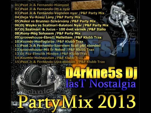 D4rkne5s Dj Nosztalgia Party Mix - 2007