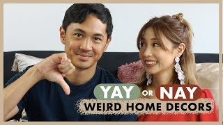 Weird Home Decors? YAY or NAY with Slater | Kryz Uy
