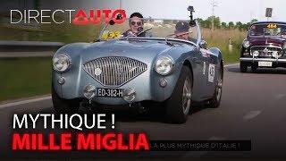 MILLE MIGLIA : LA COURSE LA PLUS MYTHIQUE DE L'ITALIE