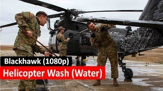 Washing UH-60 Blackhawk - Cleaning Blachawk Helicopter with water