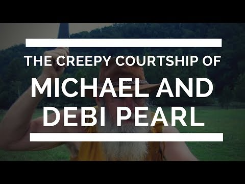 The Pearls' creepy courtship and honeymoon (Micheal Pearl Part 2)