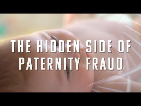 The Hidden Side of Paternity Fraud