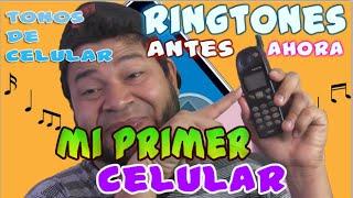 RINGTONES DE ANTES | MI PRIMER CELULAR