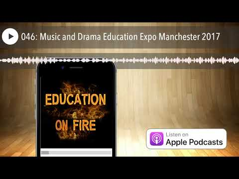 046: Music and Drama Education Expo Manchester 2017