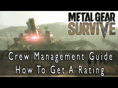 Metal Gear Survive - Crew Management Guide How to Get A Ratings