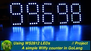 #255 How to use WS2812 LEDs - A simple Wiffy counter in GoLang // Project