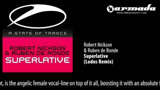 Robert Nickson & Ruben de Ronde - Superlative (Lodos Remix)